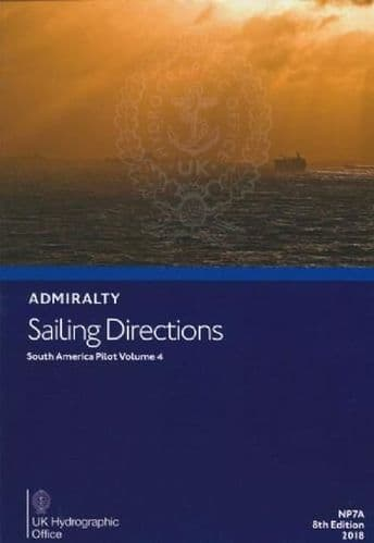 NP7A - Admiralty Sailing Directions: South America Pilot Volume 4 ( 8th Edition)